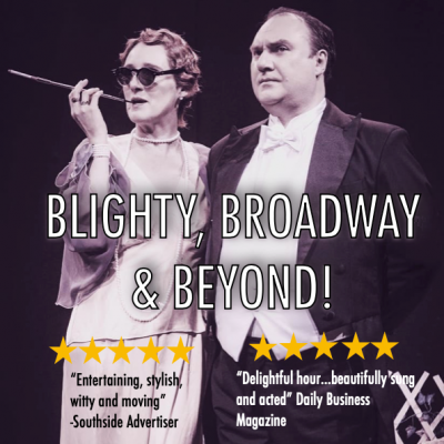 Blighty, Broadway & Beyond! - The Private Lives of Noel Coward & Gertrude Lawrence - Gin Palace Productions Event Image